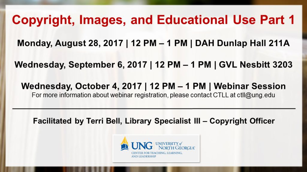 This workshop will be held on the following dates. Today's workshop is in red. Monday, August 28, 2017 | Dahlonega Campus | Dunlap Hall 211A | 12:00-1:00 p.m. Wednesday, September 6, 2017 | Gainesville Campus | Nesbitt 3203 | 12:00-1:00 p.m. Wednesday, October 4, 2017 | Go To Meeting Webinar | 12:00-1:00 p.m. For webinar log in information, please contact CTLL at ctll@ung.edu