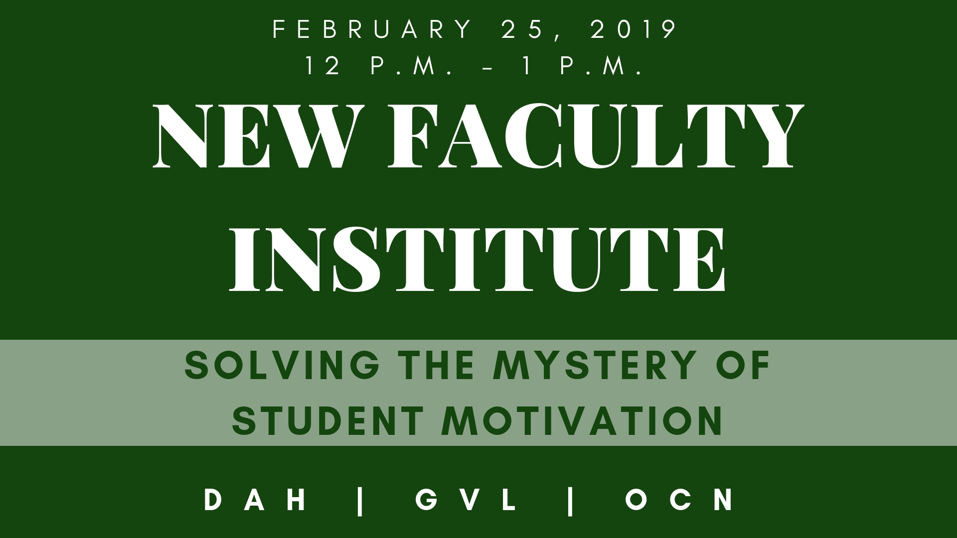 New Faulty Institute workshop information for the Dahlonega, Gainesville, and Oconee campuses