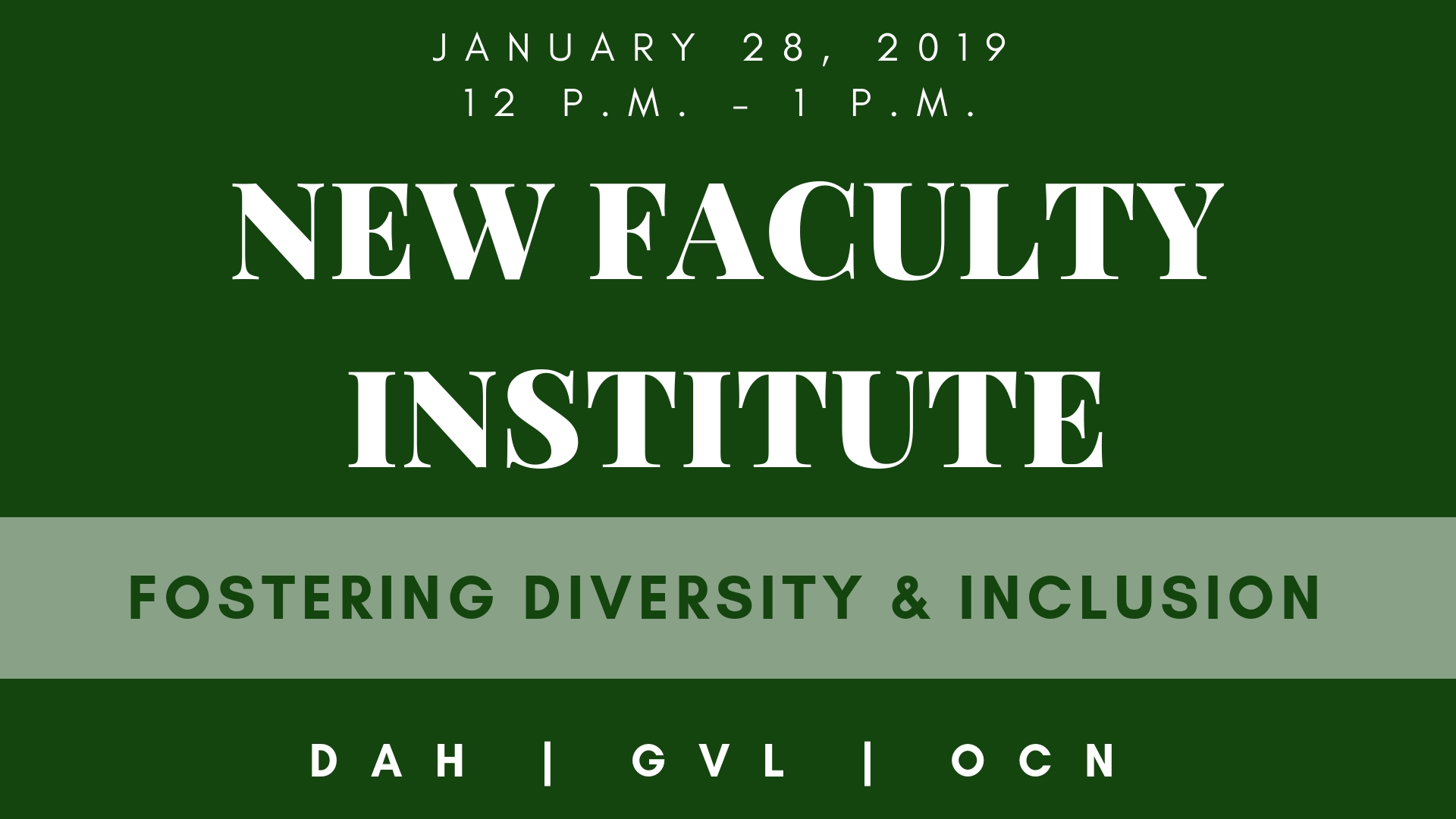 New Faculty Institute information for Dahlonega, Gainesville, and Oconee campuses
