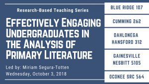 Effectively Engaging Undergraduates in the Analysis of Primary Literature workshop information for the Blue Ridge, Cumming, Dahlonega, Gainesville, and Oconee Campuses.