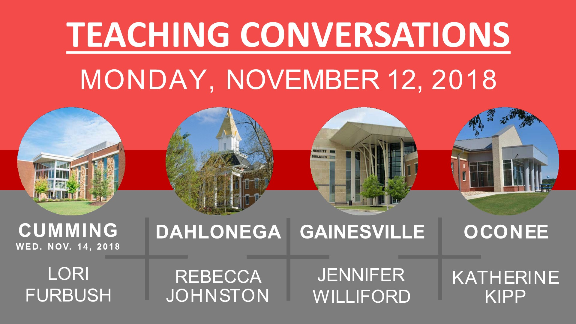 Teaching Conversations information for Cumming, Dahlonega, Gainesville, and Oconee campuses.