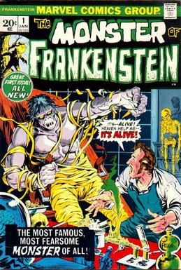 "Cover of ""The Monster of Frankenstein #1"" from Marvel Comics. The monster breaks free of this holdings and a scientist shouts ""It's--Alive! Heaven help me--IT'A ALIVE!"""