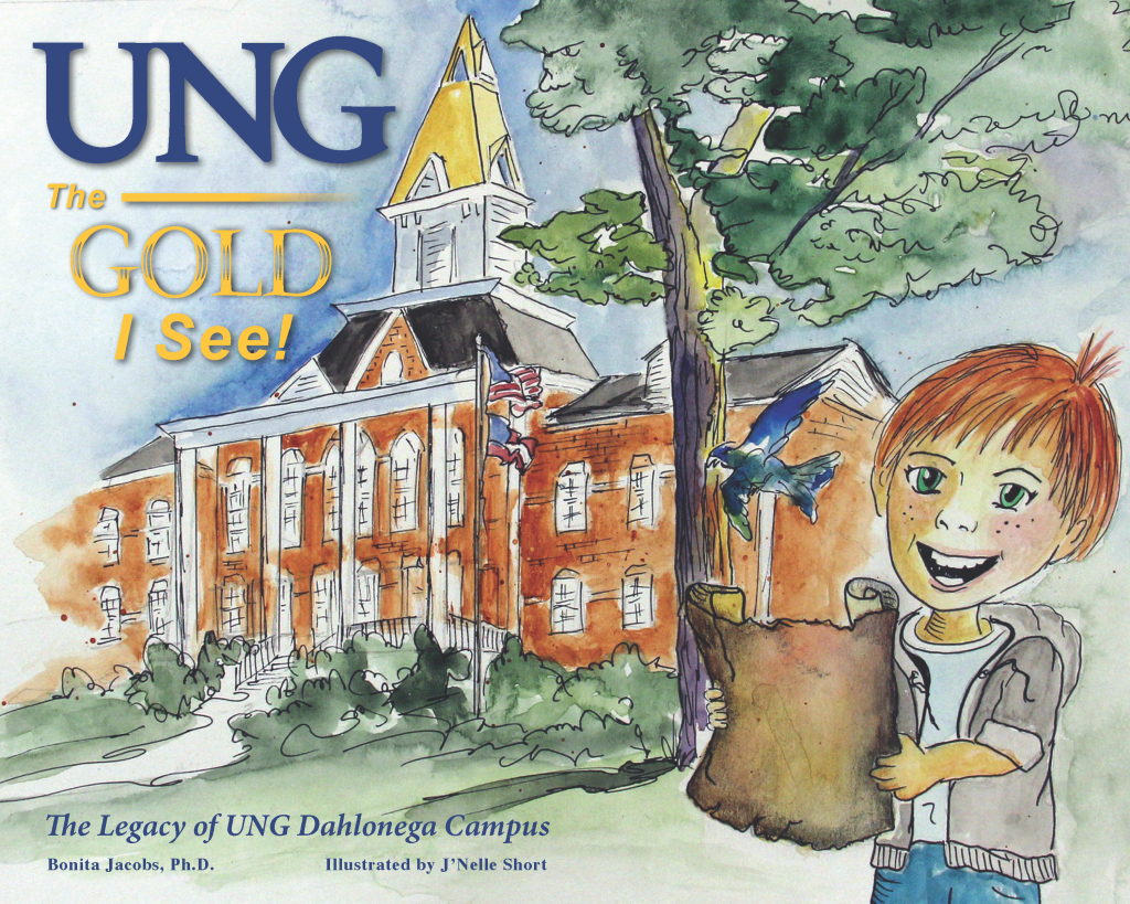 The front cover of UNG The Gold I See by Dr. Bonita Jacobs, illustrated by J'Nelle Short. A red-headed boy holds a treasure map. Price Memorial and it's gold steeple stand behind him. A nighthawk, the UNG mascot, guides his way.