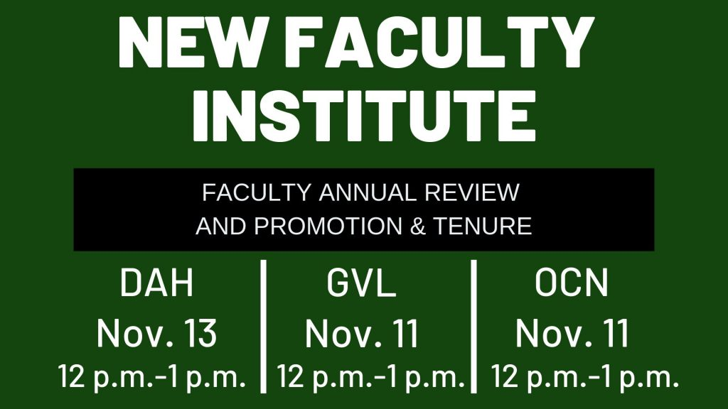 New Faculty Institute: Faculty Annual Review and Promotion and Tenure