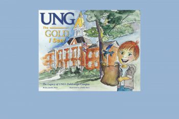 UNG President Bonita Jacobs has written the first in a series of children's books that will feature each of the university's five campuses.