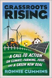 Grassroots Rising by Ronnie Cummins | Chelsea Green Publishing