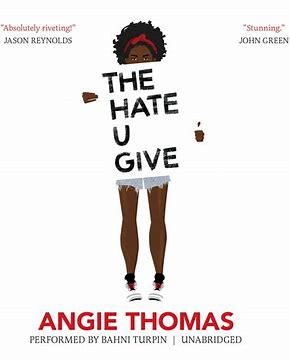 Front Cover of The Hate U Give by Angie Thomas