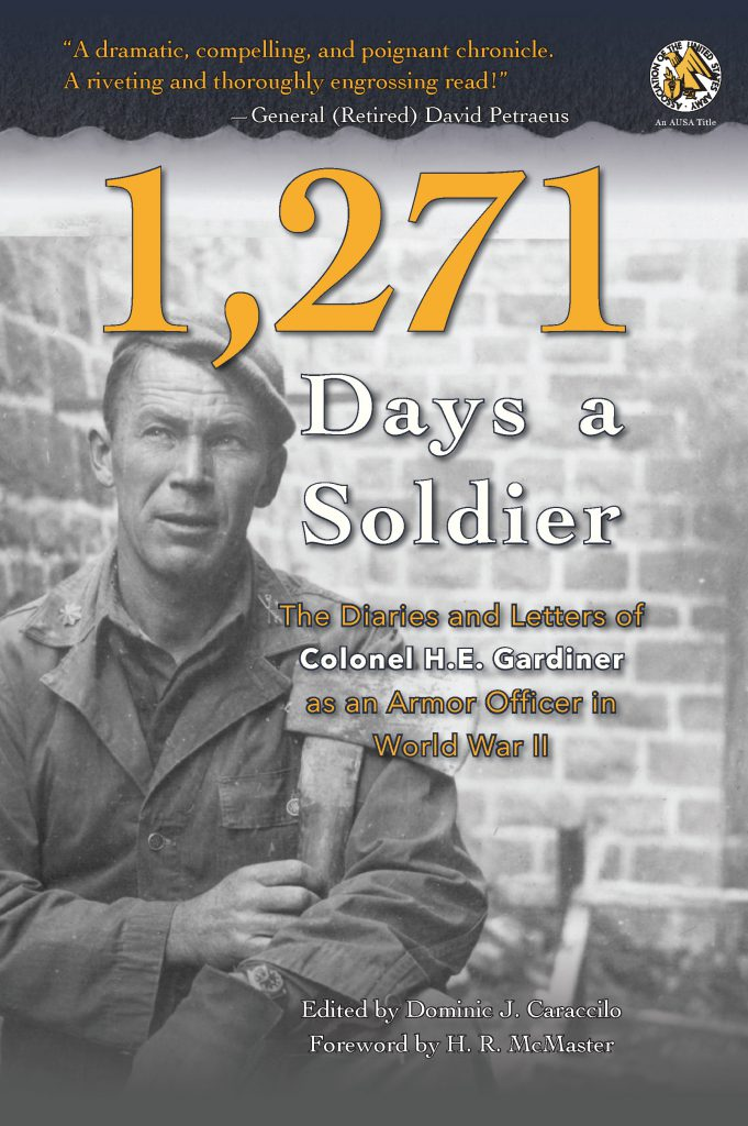 "Front cover of 1,271 Days a Soldier by Dominic J. Caraccilo. A black and white photograph of Henry E. Gardiner, who served in World War II. The cover has a review quote from Gen. David Petraeus: ""A dramatic, compelling, and poignant chronicle. A riveting and thoroughly engrossing read!"""